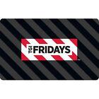 Buy a $50 TGI Fridays Gift Card & Receive a $10 bonus on card - ($60 Value)