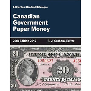 2017 Charlton Canadian Government Paper Money 29th Ed, IN STOCK! Kawartha Lakes Peterborough Area image 2