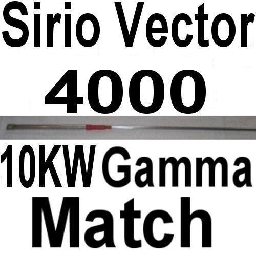 10 KW GAMMA MATCH - SIRIO VECTOR 4000 - 4