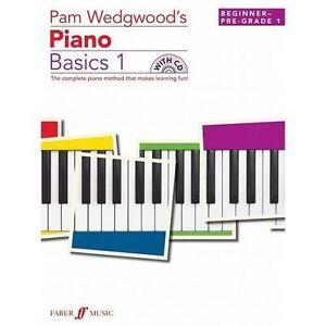 Pam Wedgwood's Piano Basics 1: (Beginner to Pre-Grade Level 1) (Easy Keyboard Li