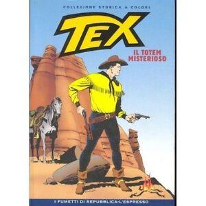 TEX-IL-TOTEM-MISTERIOSO-N-1-COLLEZIONE-STORICA-A-COLORI-FUMETTO-TOP