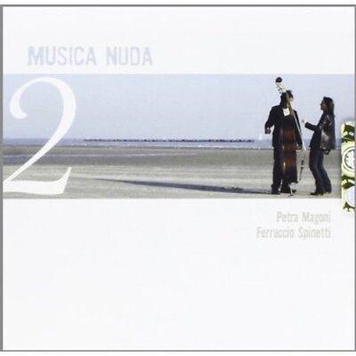 Musica Nuda  Petra Magoni   Spinetti Ferruccio   Musica Nuda 2  New Cd