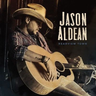 New Sealed  Jason Aldean   Rearview Town Cd   2018 Broken Bow Records