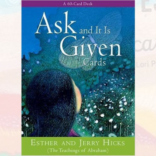 Ask And It Is Given Cards By  Esther Hicks and Jerry Hicks, NEW Oracle cards