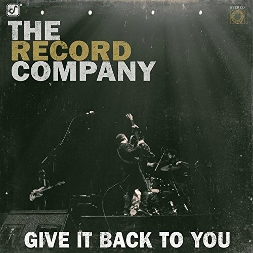 THE RECORD COMPANY - GIVE IT BACK TO YOU  CD NEU
