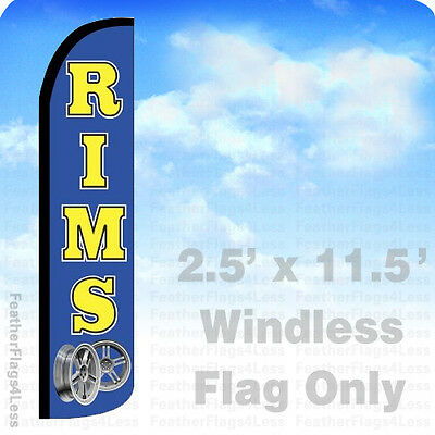 Rims - Windless Swooper Feather Flag Banner Sign 2.5x11.5 - Bz