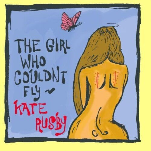 Kate Rusby - Girl Who Couldn't Fly [New CD]
