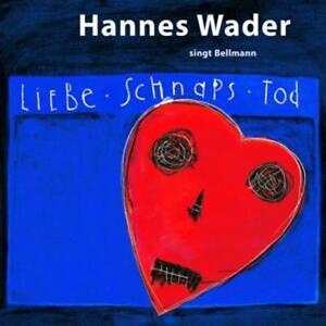 Wader-Hannes-mey-Reinhard-hoffmann-Klaus-Liebe-schnaps-tod-Wader-Singt-Bel