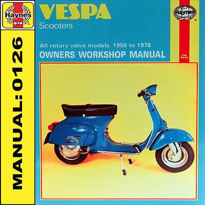 Vespa Scooter 90 125 145 Super Sport Sprint 1959-1978 Haynes Manual 0126 NEW