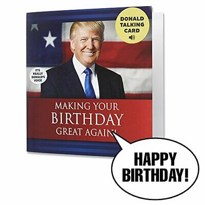 Talking Trump Birthday Card - Wishes You A Happy Birthday in Donald Trump's Real