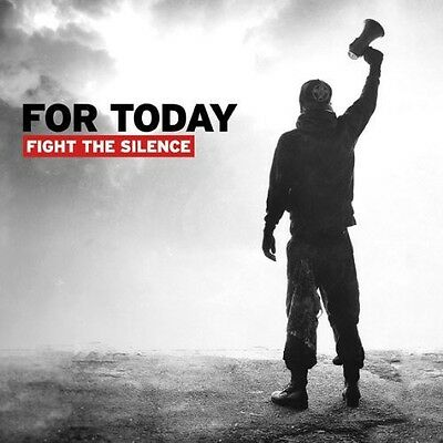 For Today   Fight The Silence  New Cd