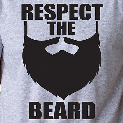 RESPECT THE BEARD funny facial hair hipster summer swag trendy manly - Trendy Facial Hair