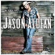 Jason Aldean My Kinda Party