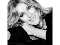 Celine Dion 2 tickets London O2 Arena Best Seats!!
