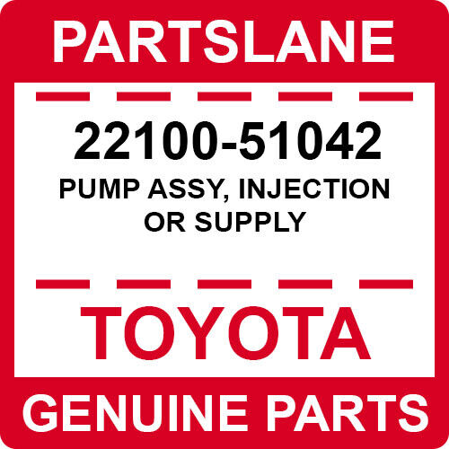22100-51042 Toyota Oem Genuine Pump Assy, Injection Or Supply