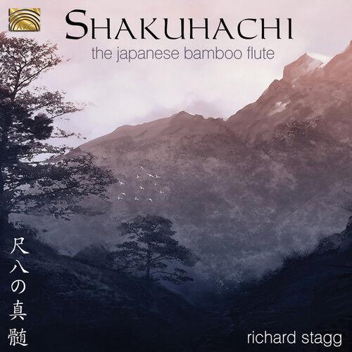 Richard Stagg - Shakuhachi-The Japanese Bamboo Flute [New CD]