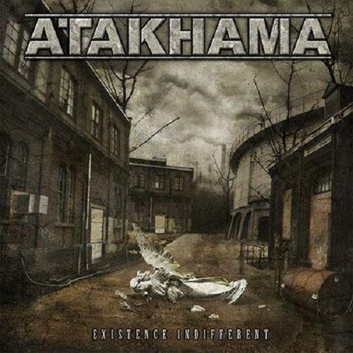 ATAKHAMA - Existence Indifferent CD