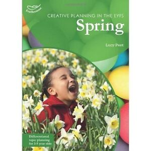 Creative Planning in the Early Years: Spring by Lucy Peet (Paperback, 2012)