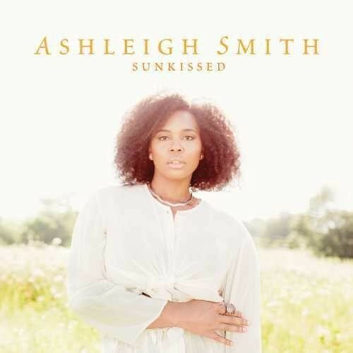 Ashleigh Smith - Sunkissed [New CD]