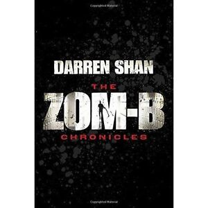 Zom-B Chronicles: Bind-up of Zom-B and Zom-B Underground, Shan, Darren, New Book