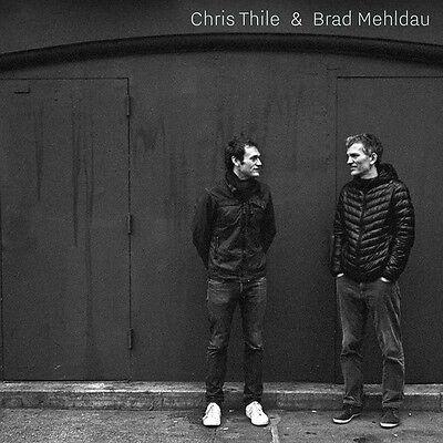 Chris Thile & Brad M - Chris Thile & Brad Mehldau [New (Chris Thile Chris Thile & Brad Mehldau)