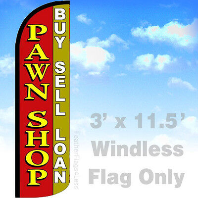 Pawn Shop Buy Sell Loan Windless Swooper Flag Feather Banner Sign 3x11.5 - Rq