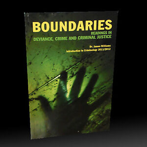 BOUNDARIES: Readings in Deviance, Crime and Criminal Justice