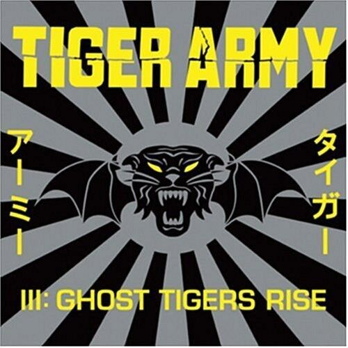 Tiger Army - Tiger Army III: Ghost Tigers Rise [New CD]