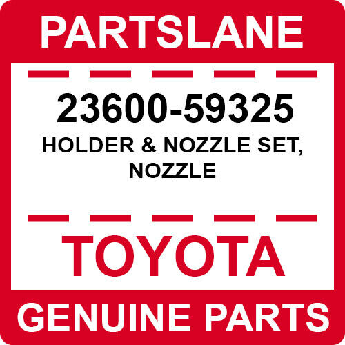 23600-59325 Toyota Oem Genuine Holder & Nozzle Set, Nozzle