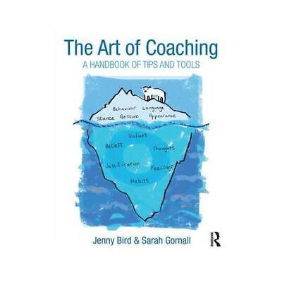 The Art of Coaching by Jenny Bird (author), Sarah Gornall (author)