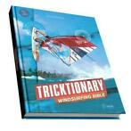 Tricktionary 3 windsurf boek - perfect voor de feestdagen