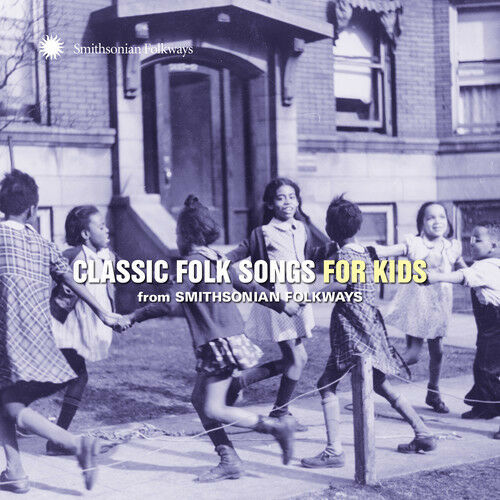 Various Artists - Classic Folk Songs For Kids From Smithsonian Folkways [New CD]
