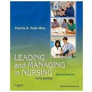 Leading and Managing in Nursing