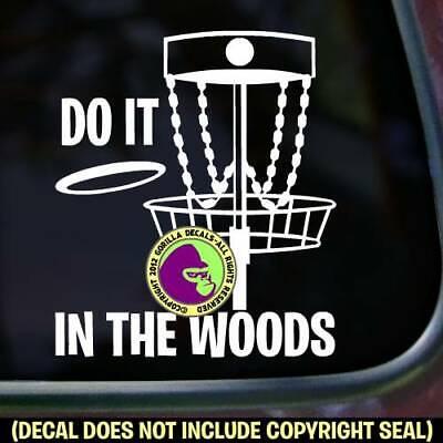 DO IT IN WOODS Disc Golf Vinyl Decal Sticker Love Golfing Car Window Laptop -