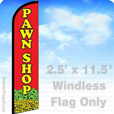 Pawn Shop- Windless Swooper Feather Flag Banner Sign 2.5x11.5 - Rf