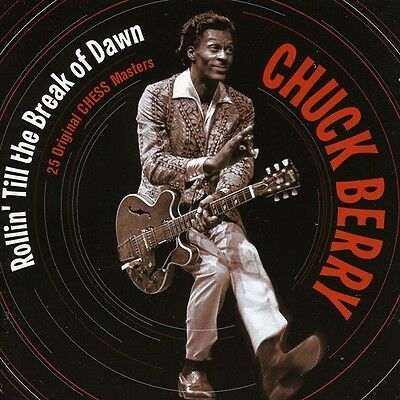 Chuck Berry   Rollin Till The Break Of Dawn  New Cd