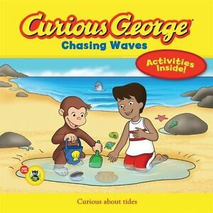 Curious George: Chasing Waves by H  A  Rey and Margret Rey