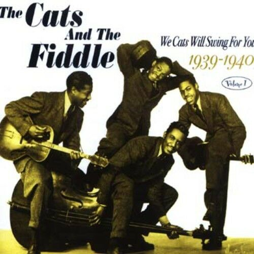 The Cats & the Fiddl - We Cats Will Swing for You 1: 1939-40 [New CD]