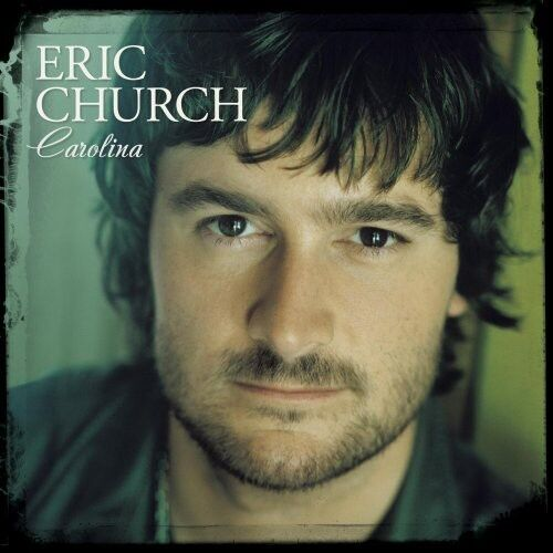 Eric Church - Church, Eric : Carolina [New CD]