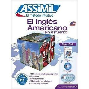 El Ingles Americano Sin Esfuerzo: Metodo Assimil - El Ingles Americano -...