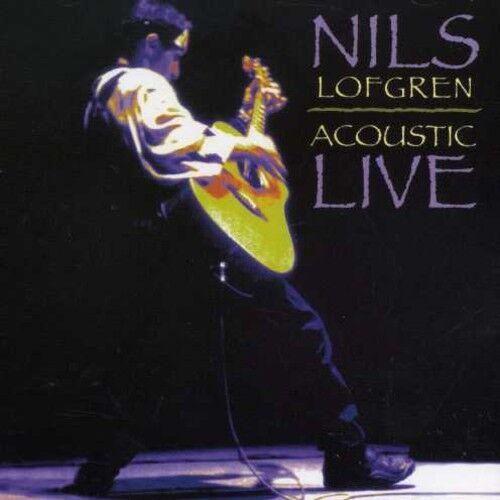 Nils Lofgren - Acoustic Live [New CD]