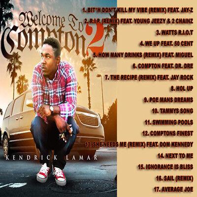 Best Of Kendrick Lamar Welcome To Compton 2 DJ Compilation Mix
