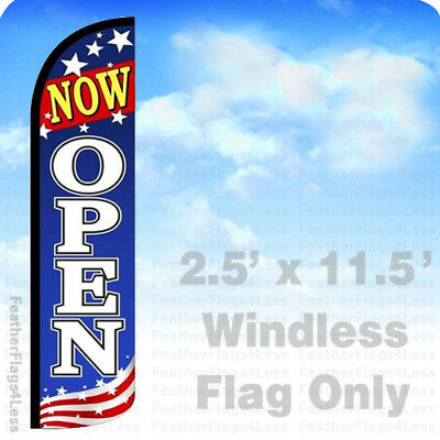 Now Open - Windless Swooper Feather Flag 2.5x11.5 Banner Sign - Patriotic Bz