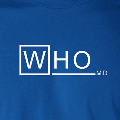 Doctor Who Md Parody Dr Tv Show Tardis House Dalek Time Lord Gallifrey T Shirt