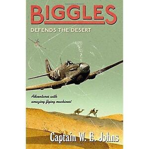 Biggles-Defends-the-Desert-by-W-E-Johns-Paperback-2015