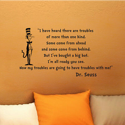 Dr Seuss Cat In the Hat Troubles wall quote vinyl art decal sticker 14x26 ()