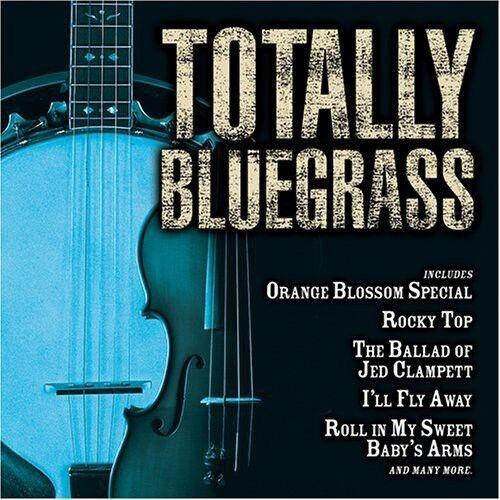 Various Artists - Totally Bluegrass / Various [New CD]