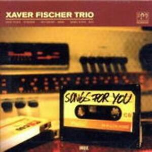 Fischer,Xaver Trio - Songs for You