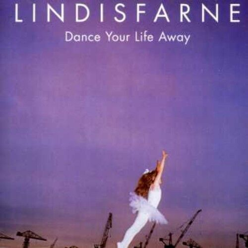 Lindisfarne - Dance Your Life Away [New CD] Asia - Import