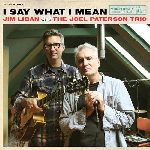 Jim Liban - I Say What I Mean [New CD]